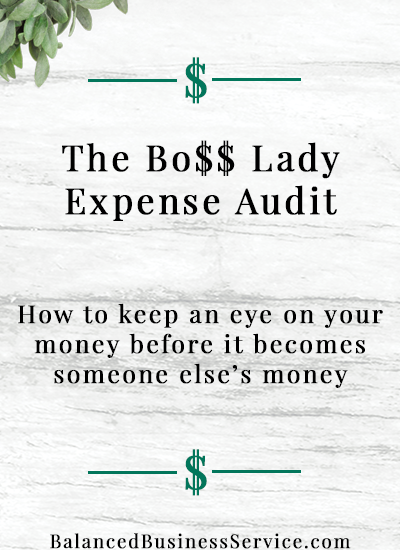 Boss Lady Expense Audit